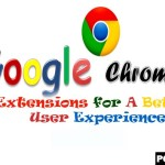 6 GOOGLE CHROME Extensions for A Better User Experience