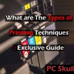 Types of Printing Techniques