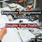 Employee Engagement Activities