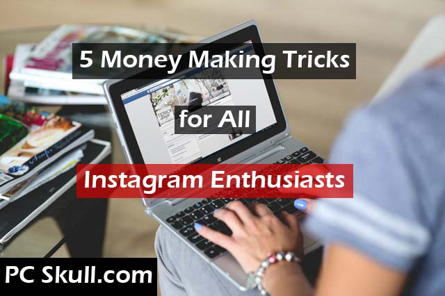 Money Making Instagram Tricks