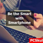 Tips to Use Smartphone