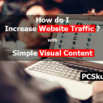Increase Website Traffic Using Visual Content