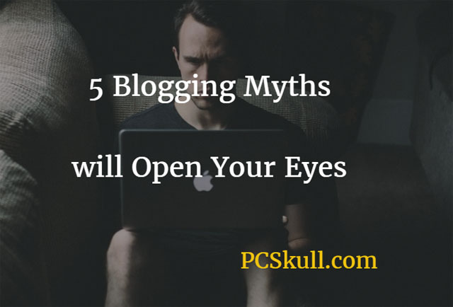 Common Blogging Myths