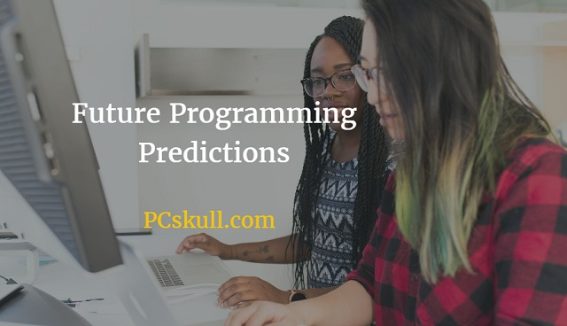 Future Programming Predictions