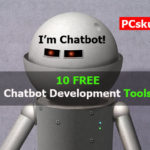 Free Chatbot Development tools