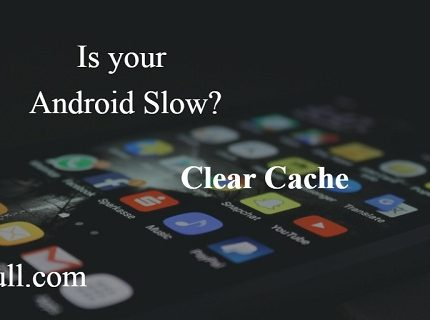 make android faster by clearing cache